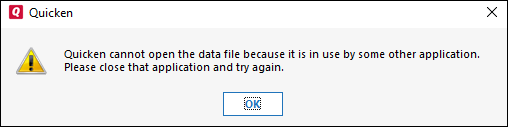 Quicken Cannot Open The File because it is in Use by Another Application